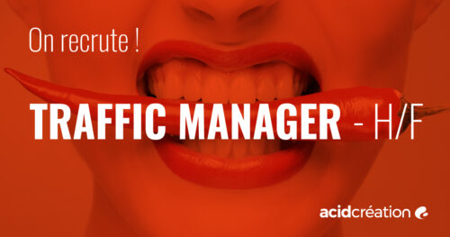 Recrutement : TRAFFIC MANAGER – h/f