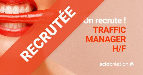 Recrutement : TRAFFIC MANAGER – h/f