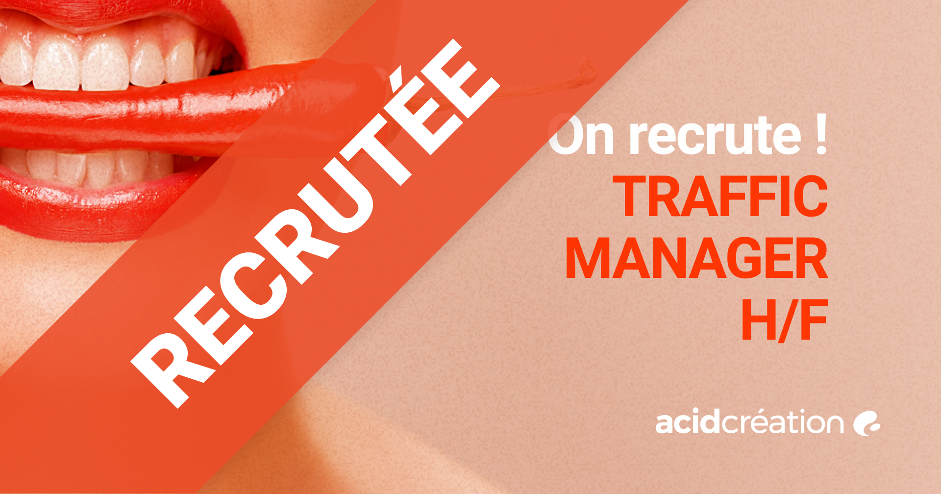 Recrutement traffic manager chez ACID Création